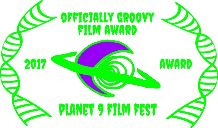 WINNER  groovy award - Planet 9 film fest (USA)